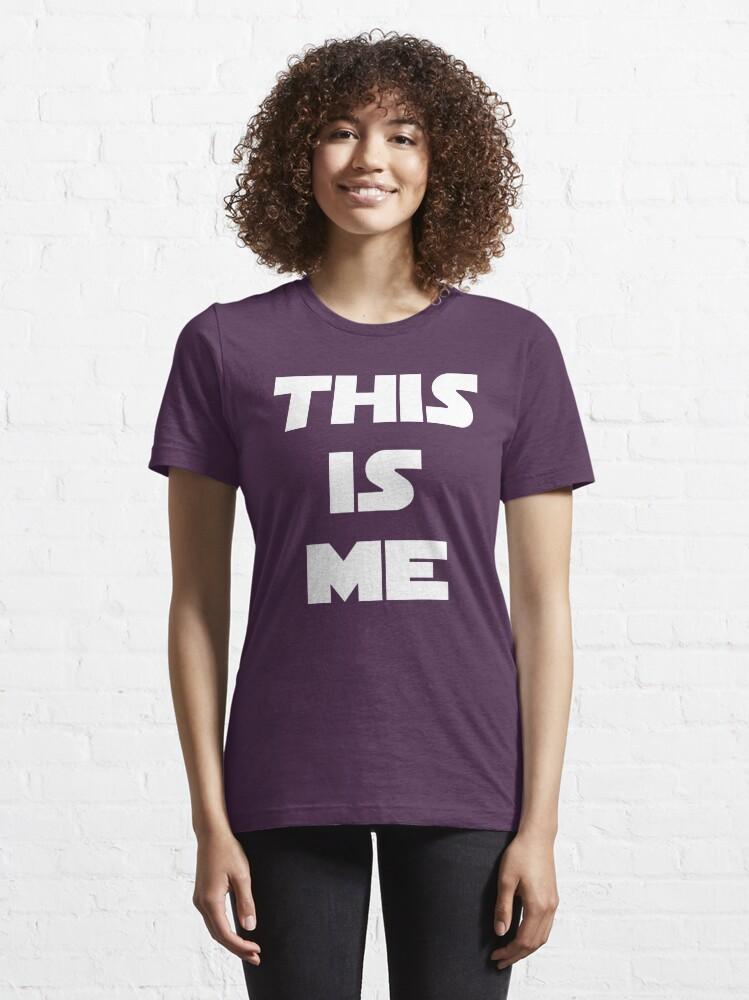 Alternative Ansicht von THIS IS ME Essential T-Shirt