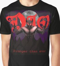 Dio- stronger than ever Graphic T-Shirt