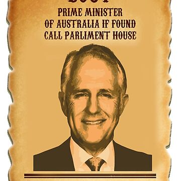 Wanted Malcolm Turnbull by 1termtony