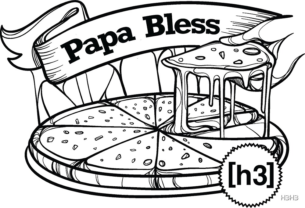 H3H3 Papa Bless Pizza by H3H3
