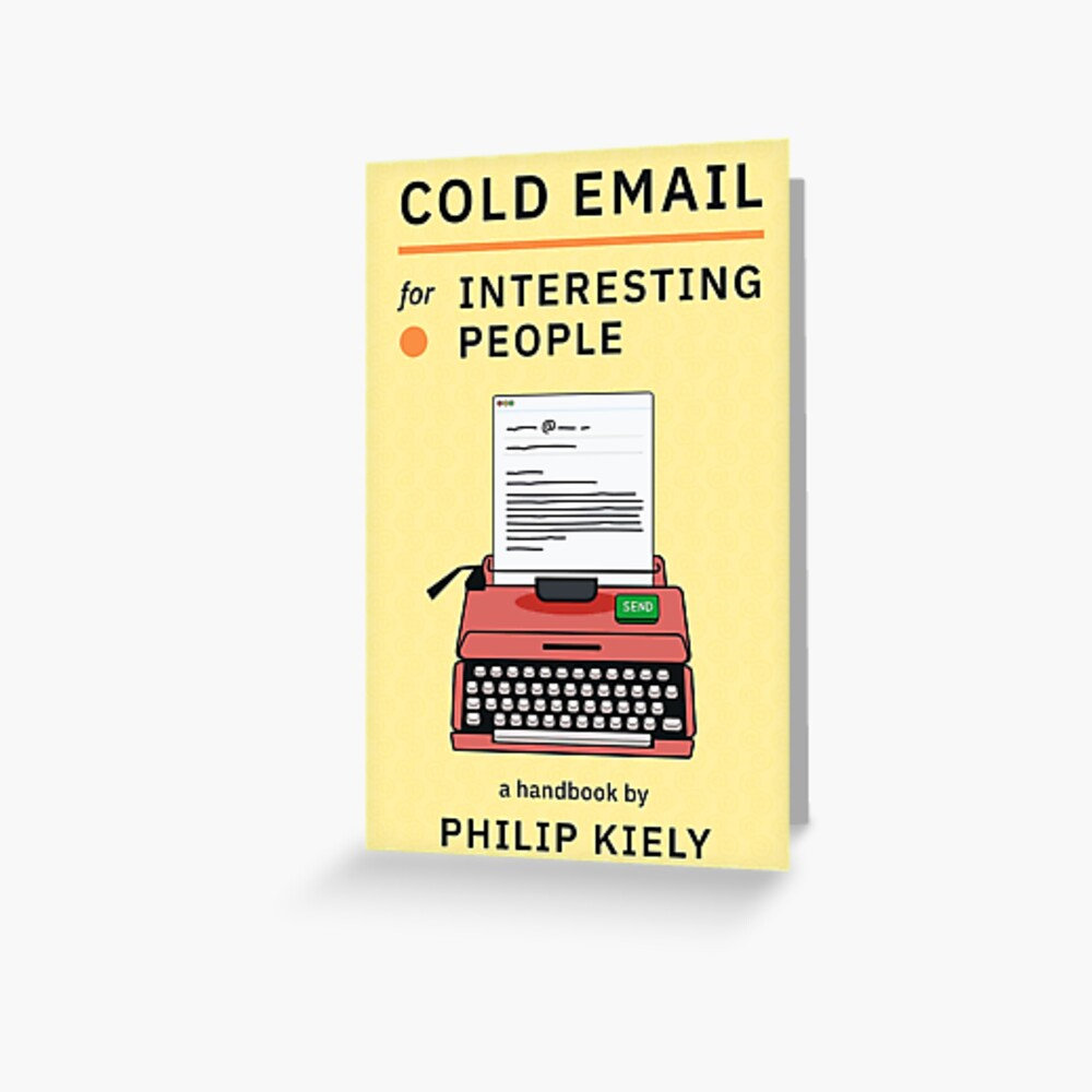 Cold Email for Interesting People Greeting Card