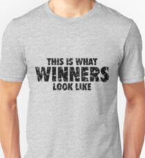 This is what Winners look like (Black Used Look) T-Shirt