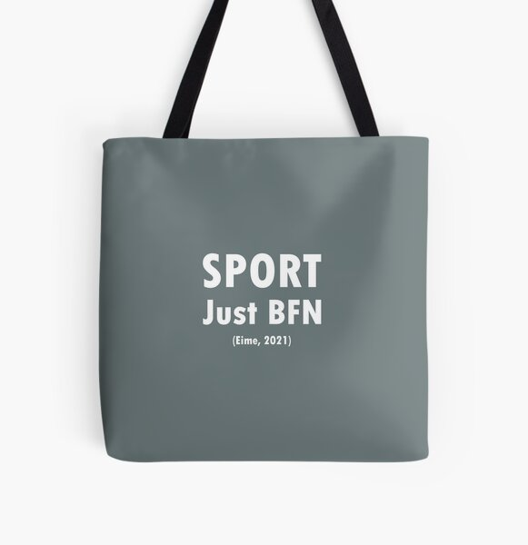 Sport - Just BFN - White Text All Over Print Tote Bag