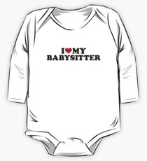 I love my babysitter One Piece - Long Sleeve