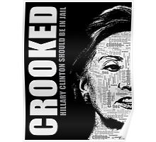 Crooked Hillary Clinton Poster