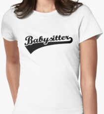 Babysitter Women's Fitted T-Shirt