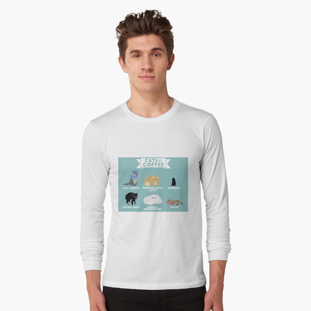 Cats As Coffee Long Sleeve T-Shirt