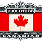 Proud To Be Canadian by Cleave