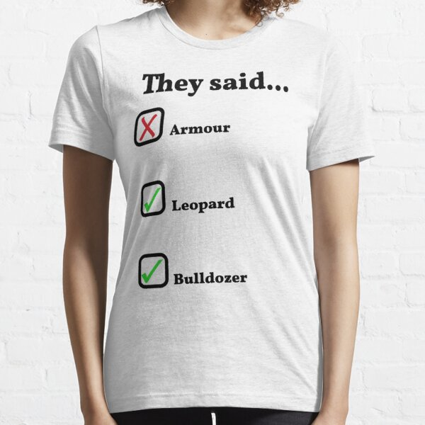 They Said... (Knightmare) Essential T-Shirt