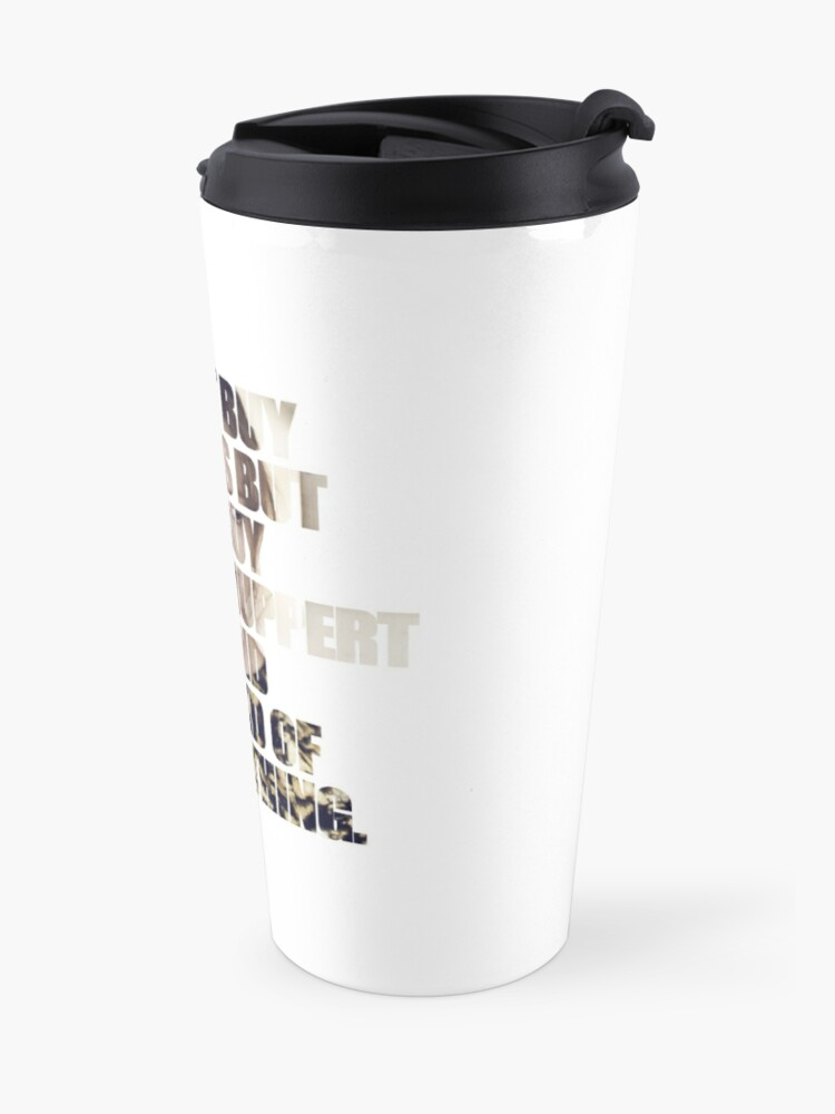 Alternate view of Happiness = Isabelle Huppert movies Travel Mug