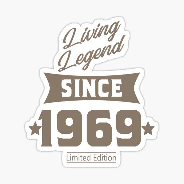 Living legend since 1969 birthday gift Sticker