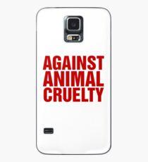 Against Animal Cruelty Case/Skin for Samsung Galaxy