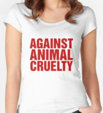 Against Animal Cruelty Women's Fitted Scoop T-Shirt