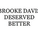 Brooke Davis Deserved Better - One Tree Hill by clarebearhh