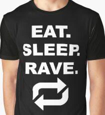 Essen, schlafen, rave, wiederholen Grafik T-Shirt