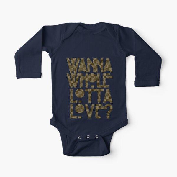 Wanna Whole Lotta Love Long Sleeve Baby One-Piece