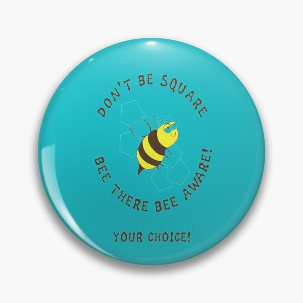 Bee There Pin