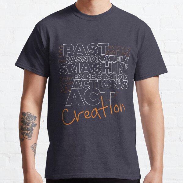 Creation! Classic T-Shirt