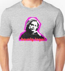 Hillary Barely Legal Unisex T-Shirt