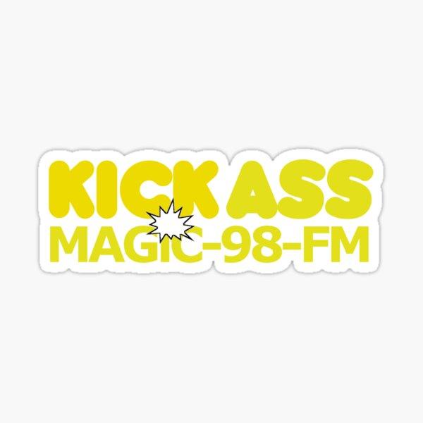 Kick Ass Magic 98 FM Sticker