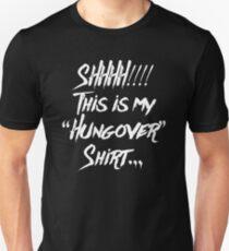Hungover Shirt T-Shirt