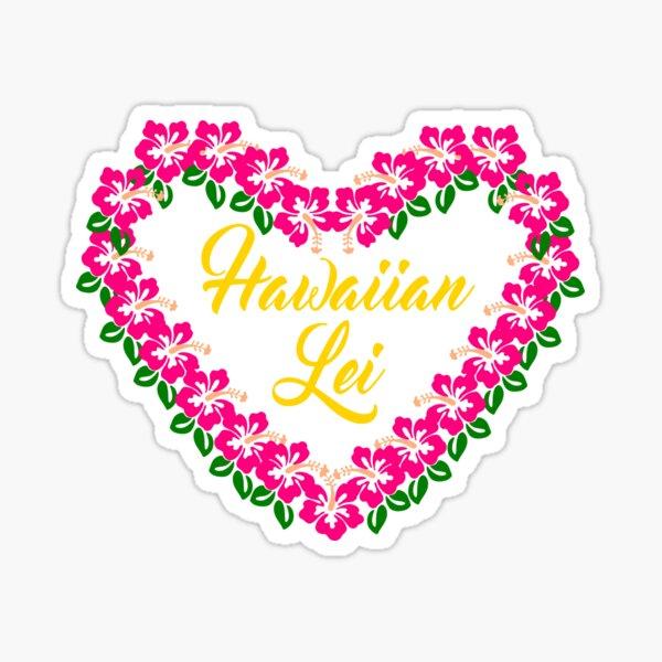 hawaiian lei ,Lei Day, May Day is Lei Day, Aloha Happy Hawaiian Lei Day Sticker