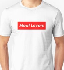 Meat Lovers Unisex T-Shirt