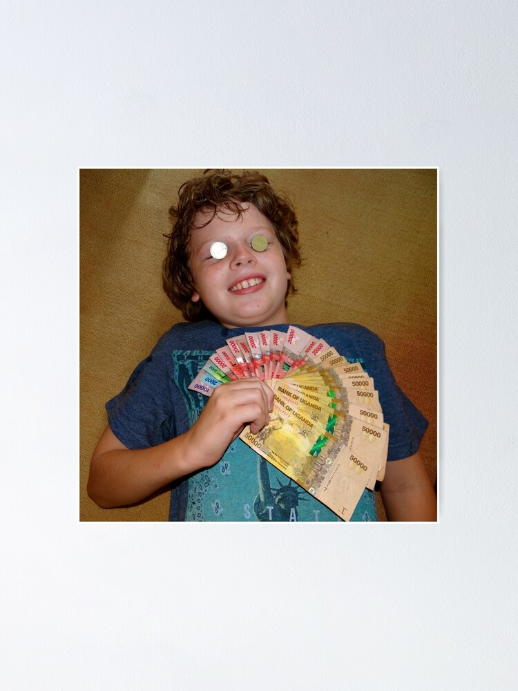 Alternate view of kid with money Poster