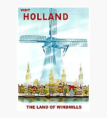 """HOLLAND"" Windmill Travel Advertising Print Photographic Print"