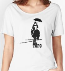 El Topo - metaphysical western by Jodorowsky  (The Mole) Women's Relaxed Fit T-Shirt