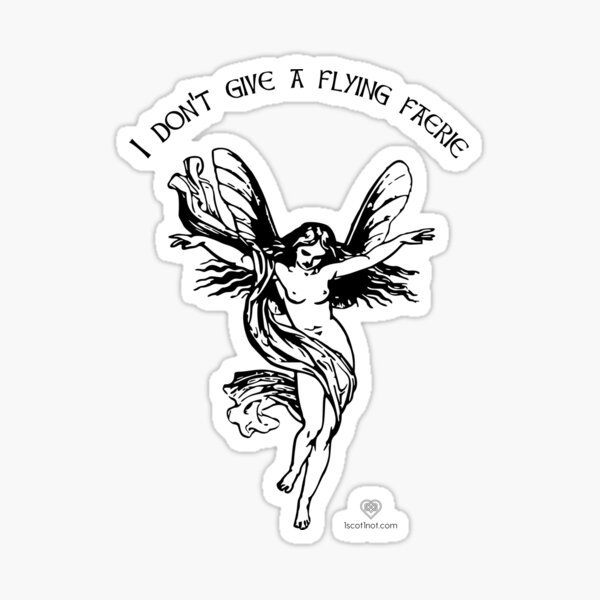 I Don't Give A Flying Faerie Sticker