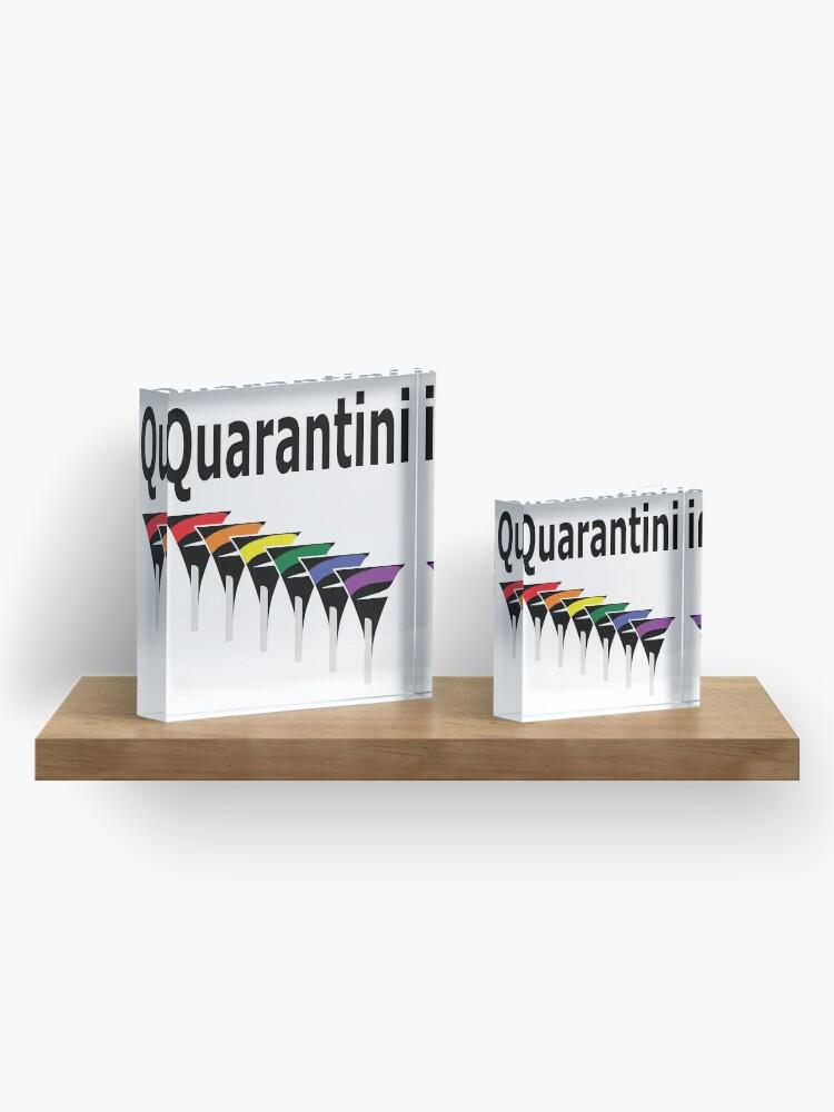 Alternate view of LGBT Quarantini Acrylic Block