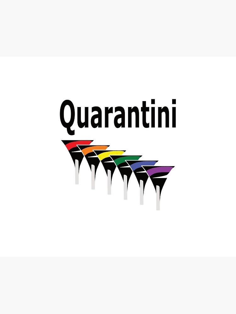 LGBT Quarantini by ThinkinClothing