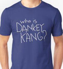 Who is Dankey Kang? T-Shirt