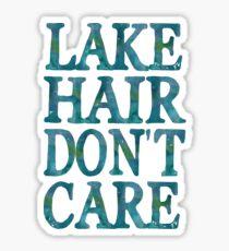 Lake Hair Don't Care Sticker
