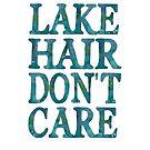 Lake Hair Don't Care by frogcreek
