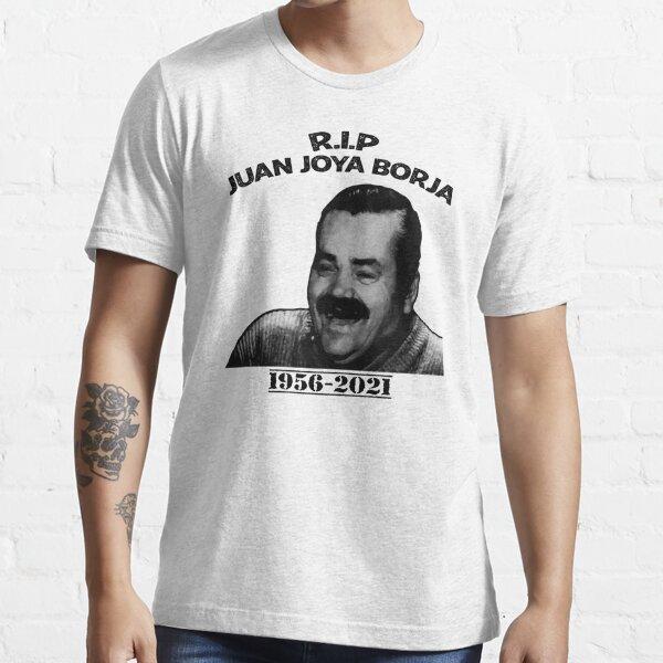 RIP El Risitas, El Risitas, que en paz descanse, QEPD EL Ristas Essential T-Shirt