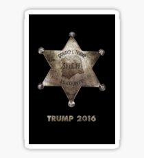 Trump the Sheriff. Sticker