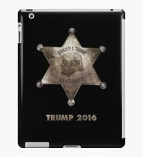Trump the Sheriff. iPad Case/Skin