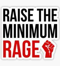 Raise the Minimum Rage Sticker