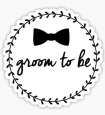 Groom to Be Sticker