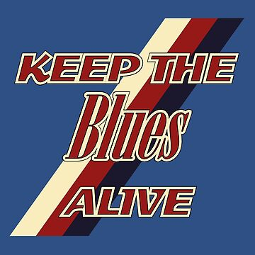 Keep the blues alive by kashamo