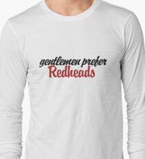 Gentlemen prefer redheads Long Sleeve T-Shirt