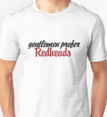 Gentlemen prefer redheads Unisex T-Shirt