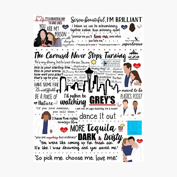 Grey's Quote Collage  Photographic Print