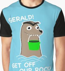 Gerald! Get off our Rock! Graphic T-Shirt