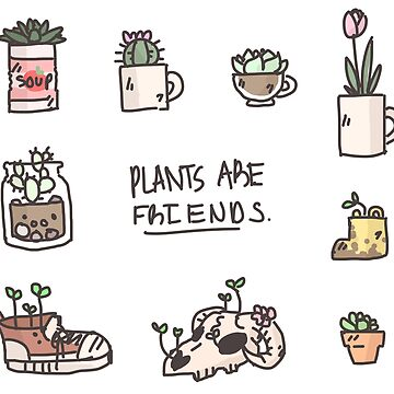 Plants Are Friends by ATinyShadow