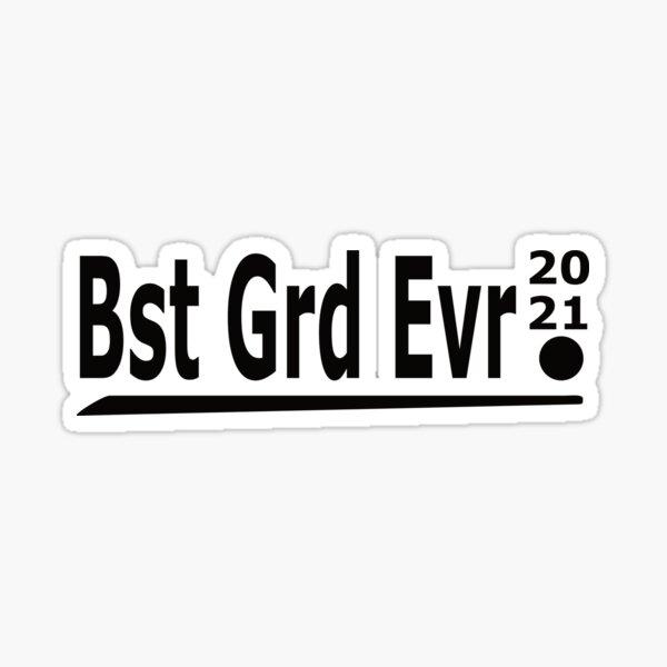 Best Grad Ever 2021 Sticker