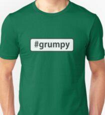 #grumpy T-Shirt