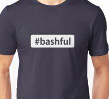 #bashful Unisex T-Shirt